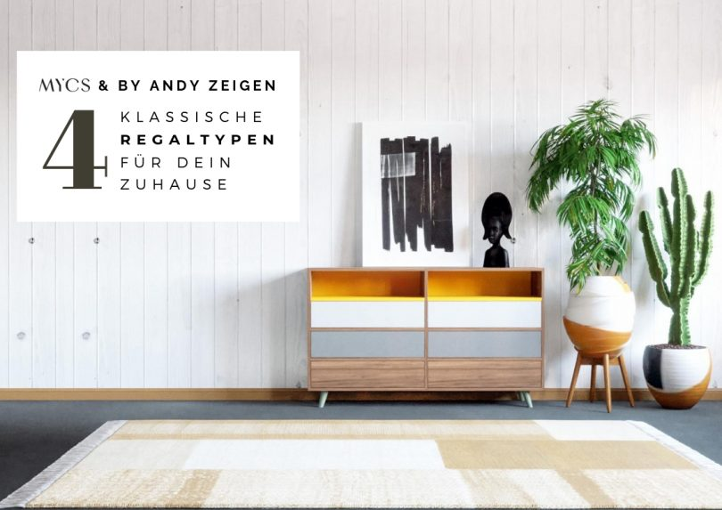 Vier Regaltypen mit MYCS |by andy - for better moods